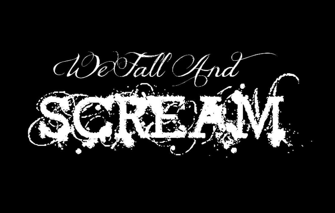 We Fall And Scream
